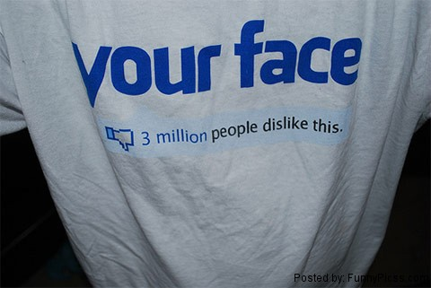 Your Face - 3 million people dislike this