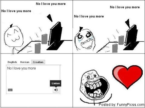 No, I love You More