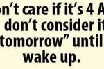I Don't Consider It Tomorrow