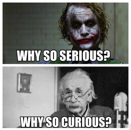 why so curious